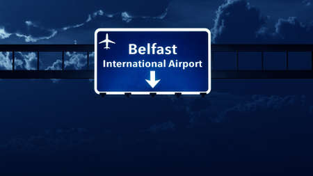 belfast: Belfast Northern Ireland Airport Highway Road Sign at Night 3D Illustration Stock Photo