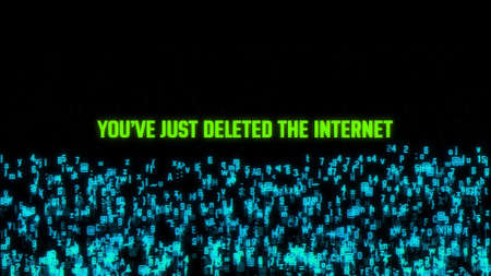 You Have Just Deleted The Internet Concept Illustration