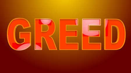 Greed Text 3D Illustration Stock Photo