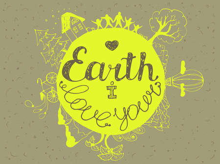 earth in hand: I love the earth. Hand drawn doodle card with people, nature, sea, mountains, house, trees, space.
