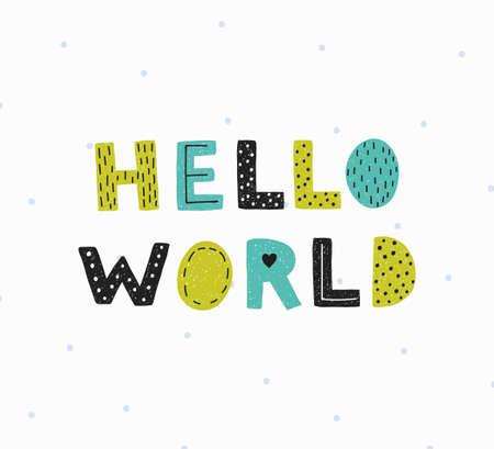 Hello world poster. Illustration