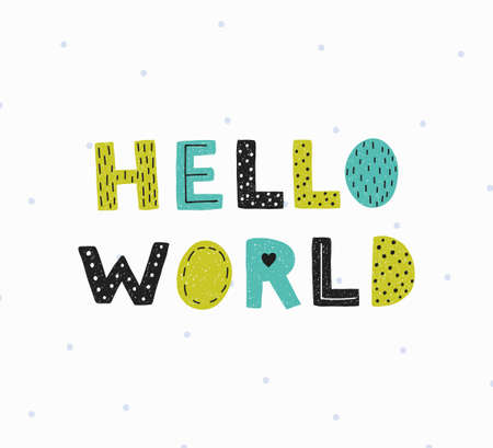 Hello world poster. Illustration