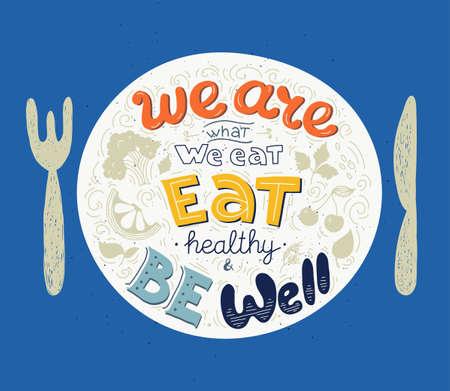 Cita de motivación inspiradora para comedores saludables. Ilustración vectorial.