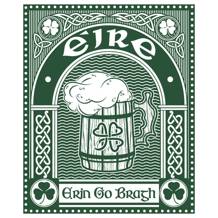 Irish Celtic design, Celtic-style clover, mug of beer and slogan Erin Go Bragh, illustration on the theme of St. Patricks day celebration Reklamní fotografie - 122682412