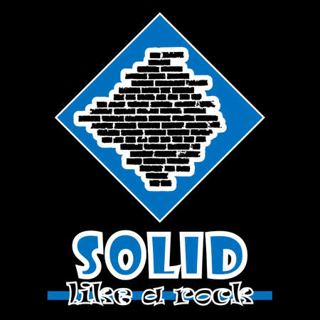 wall decor: Solid like a rock. Abstract vector blue style flat logo print brick wall design. Used for print on T-shirts, web, logo, icon, decor. Vector illustration
