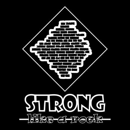 Strong like a rock. Abstract vector black style flat logo print brick wall design. Used for print on T-shirts, web, logo, icon, decor. Vector illustration