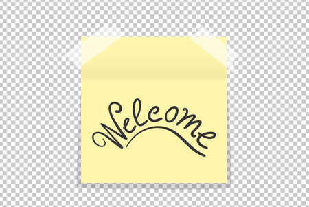 scotch: Hand drawn Welcome on yellow office paper sticker with shadow isolated. Vector illustration Illustration