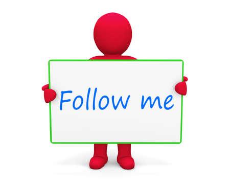 follow: man write follow me