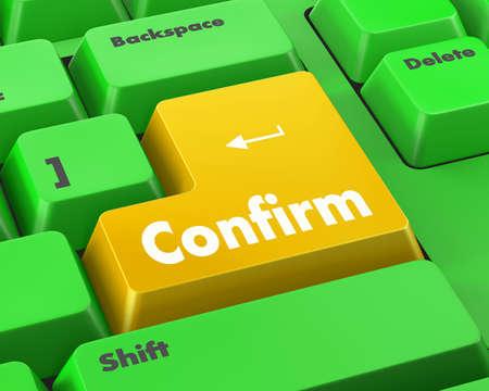 confirm: Text confirm button 3d render