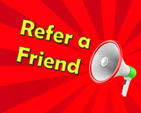 refer: Megaphone  Refer a Friend, illustration 3d rendering