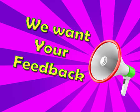 WE WANT YOUR FEEDBACK magaphone 3d rendering