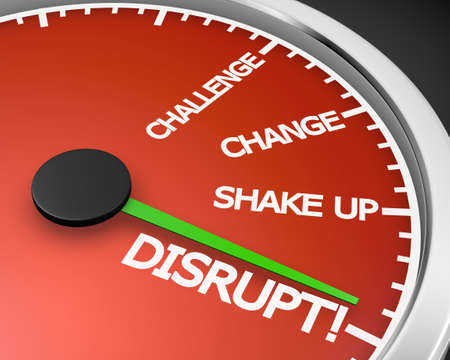disrupt: A speedometer with the word Disrupt 3d rendering