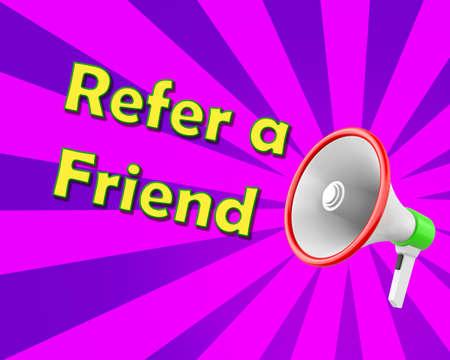 Megaphone  Refer a Friend, illustration 3d rendering