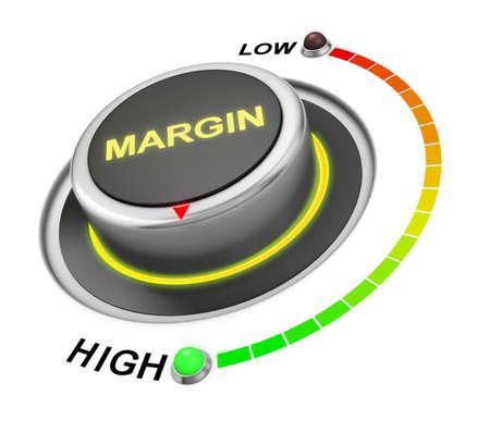 margen: margin button position. Concept image for illustration of margin in the highest position , 3d rendering