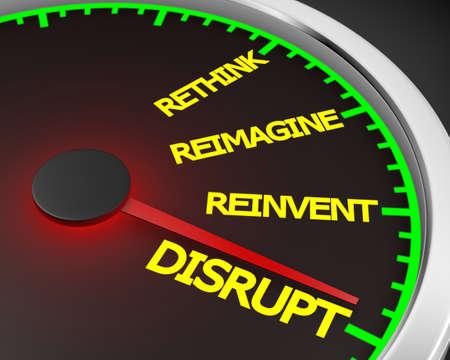 disrupt: Disrupt Rethink Reimagine Reinvent Speedometer Words Change 3d Illustration rendering