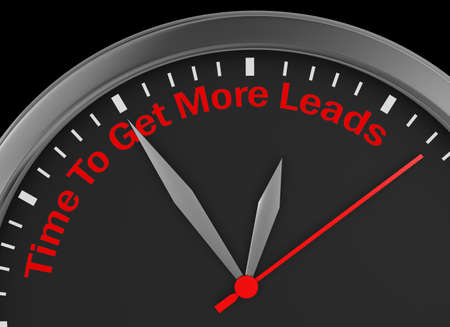 leads: Time to get more leads message on concept clock 3d rendering