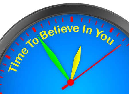 Believe in yourself motivation metaphor on concept clock, 3d rendering