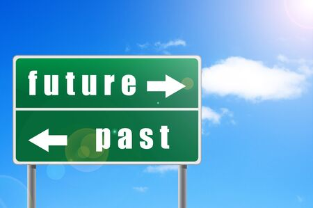the past: Traffic sign future past sky background.