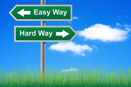 Easy way, hard way signpost with arrows.
