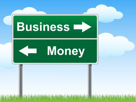 Business money road sign on sky background, grass underneath. Vector
