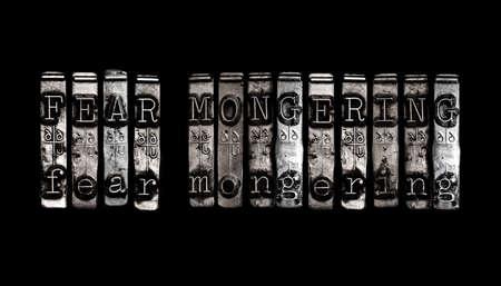 fear: Fear mongering concept