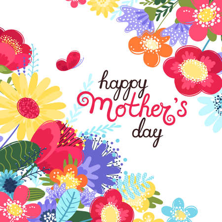 Mother s day greeting card. Mother s day background with hand written text happy mother s day and colorful flowers in flat style. Vector illustration. EPS 8.