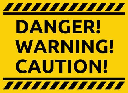 Danger warning caution sign Vector