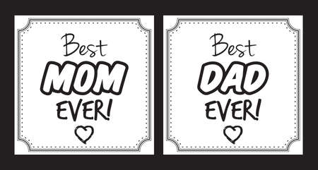 best dad: Best mom and dad ever vector card