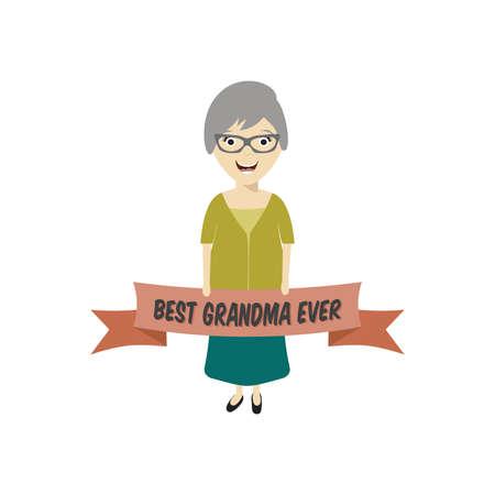 ever: Best grandmother ever. vector illustration