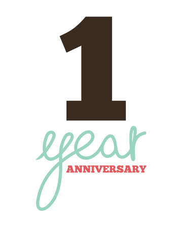 1 year: 1 year anniversary