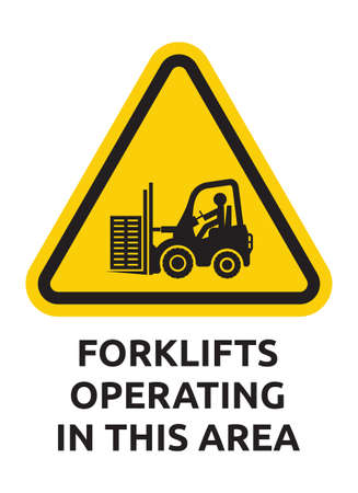 Forklifts operating in this area sign