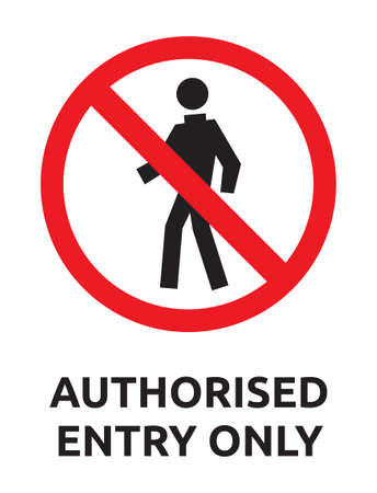 Authorised entry only vector sign Illustration