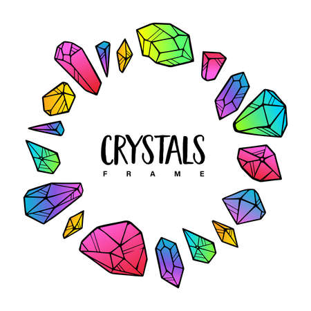 Crystals frame template. Colored round cute illustration for banners, posters, postcards, logotypes, web. Isolated on white background. Vector.  イラスト・ベクター素材