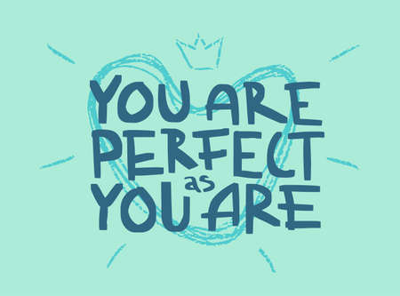 Motivation inspirational quote You are perfect as you are. Hand drawn lettering. Poster, banner, card, print, tshirt  typography design. Illustration on light green blue color background. Vector  イラスト・ベクター素材