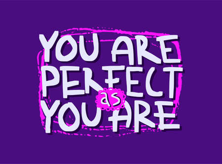Motivation inspirational quote You are perfect as you are. Hand drawn lettering. Poster, banner, card, print, tshirt  typography design. Illustration on violet color background. Vector  イラスト・ベクター素材