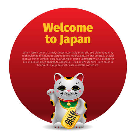 Banner Welcome to Japan Maneki Neko  lucky cat with golden coin on red circle. Realistic Illustration on white background. Poster, postcard, print.
