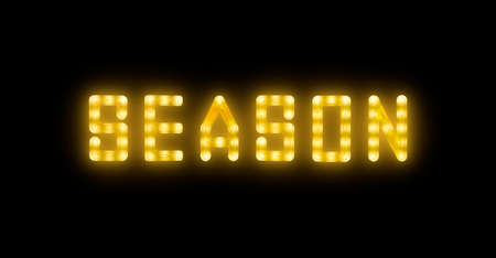 Close up yellow neon glowing bright led light SEASON sign on black background
