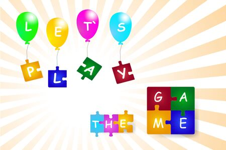pices: On the flying colorful balloons hung colorful  puzzle pieces. All is with the inscription Let`s play. On the colorful pices of puzzle under the baloons is inscription The Game. All is on the white background with shining yellow rays.