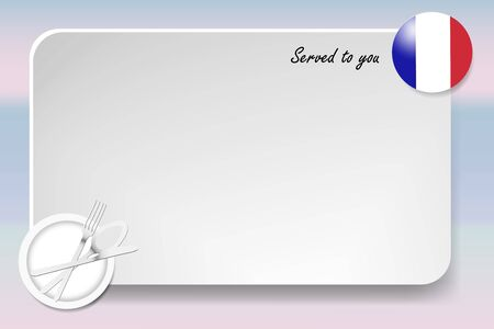 french board: Notice board with inscription inscription Served by and with a French round-flag in the corner. Plate with cutlery set is in the opposite corner.