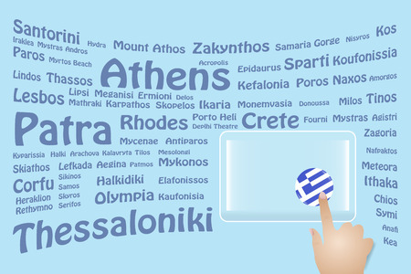 Hand is touching a round Greek flag on a transparent screen. The blue bent names of the Greek sights are in the background. Free place for your text is at the screen. Illustration