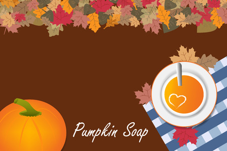 Top view of a pumpkin soup with a heart of cream in a plate on a brown background. Next to the soup is one large pumpkin and inscription Pumpkin Soap. The edges of the vector are ribbed with colorful autumnal leaves. Illustration