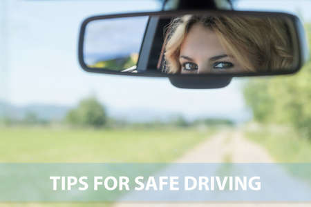 Tips for safe driving template ready for your use. The beautiful eyes of the young driver woman are reflected in the rearview mirror.
