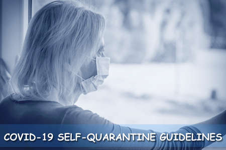 Covid-19 self quarantine guidelines template ready for your use. Lonely woman in a quarantine with a disposable protective face mask is in the background.