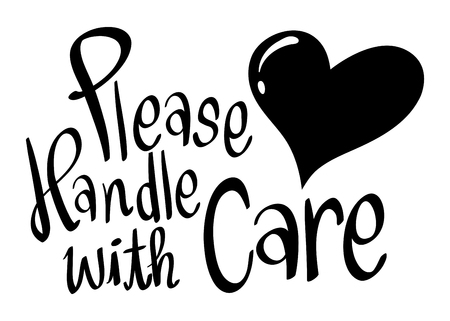 Word expression for please handle with care illustration