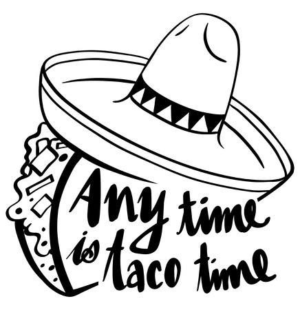 Word expression for anytime is taco time illustration