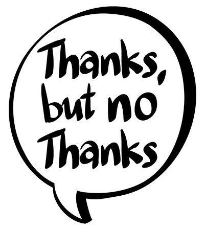 Word expression for thanks but no thanks illustration Vector Illustration