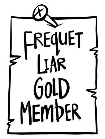 Sign say frequet liar gold member illustration