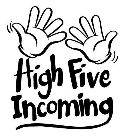 English phrase for high five incoming illustration Illustration