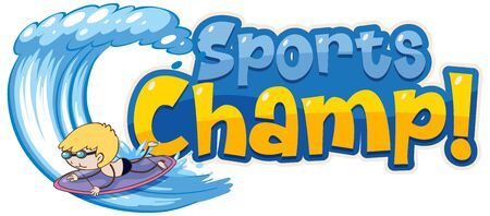 Font design template for word sports champ with boy surfing illustration