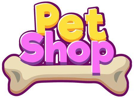 Font design for word pet shop on white background illustration